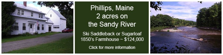 Sandy River in Philips Maine farm house for sale